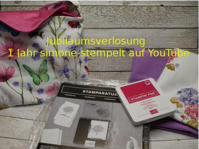1 Jahr YouTube Jubiläum simone-stempelt Stampin`Up! 2018 P1030098.JPG
